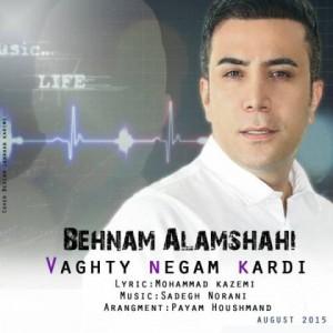 behnam-alamshahi-vaghti-negam-kardi