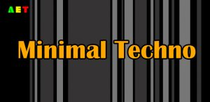 مینیمال تکنو (Minimal Techno)
