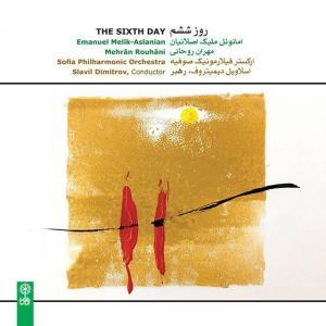 اثر «روز ششم» اثری از امانوئل ملیک اصلانیان و مهران روحانی